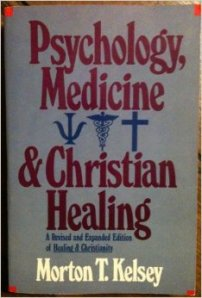 Psychology, Medicine and Christian Healing